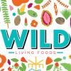 Wild Living Foods
